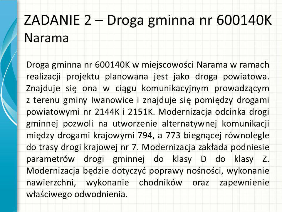ZADANIE 2 – Droga gminna nr 600140K Narama