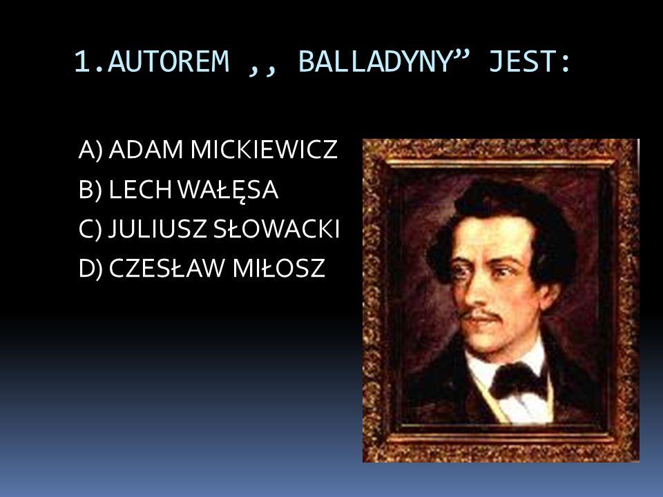 1.AUTOREM ,, BALLADYNY JEST:
