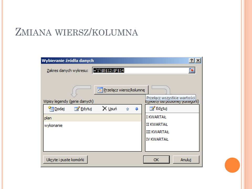 Zmiana wiersz/kolumna