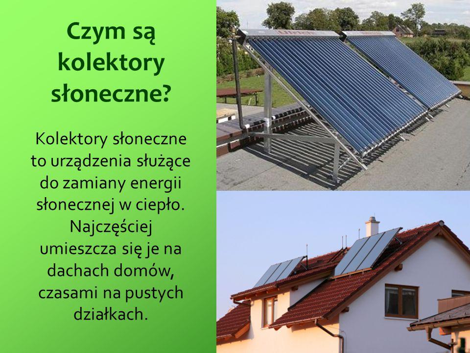 Czym są kolektory słoneczne