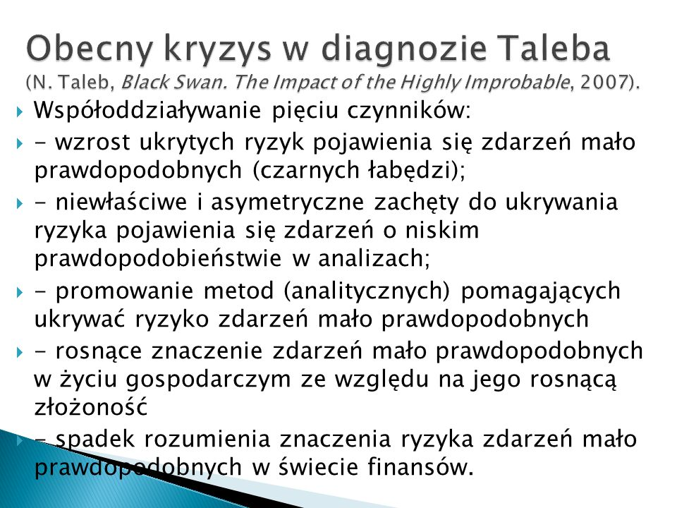 Obecny kryzys w diagnozie Taleba (N. Taleb, Black Swan
