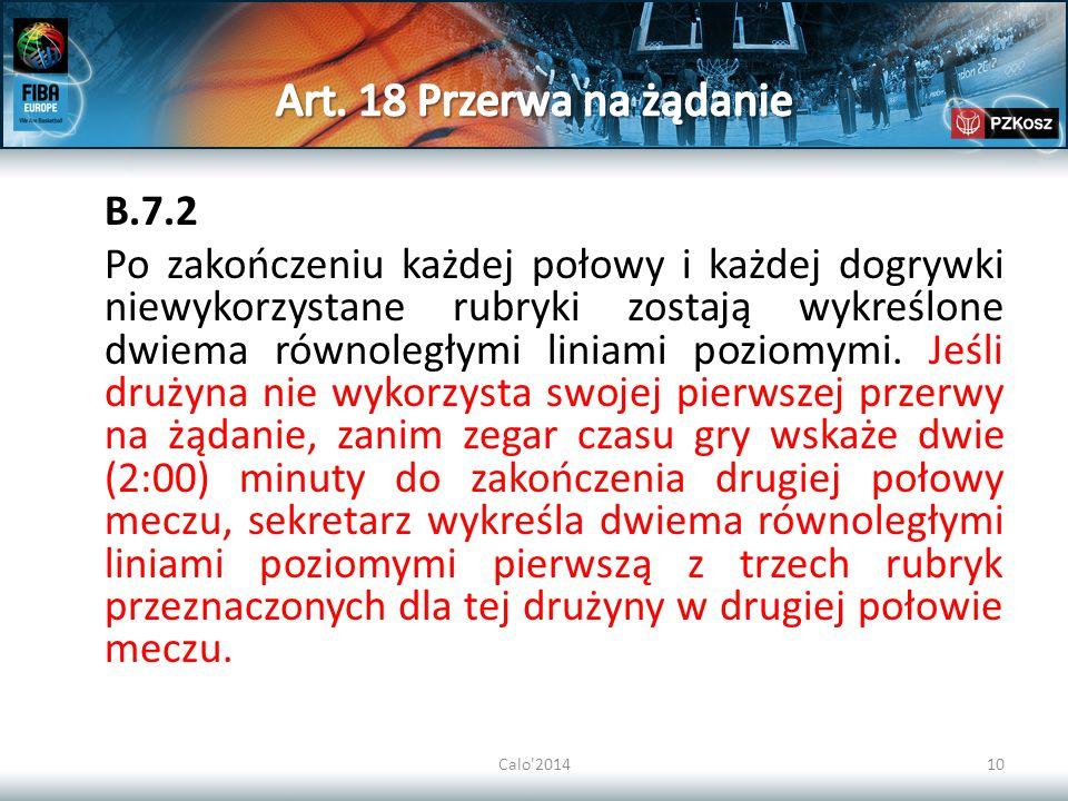 Art. 18 Przerwa na żądanie