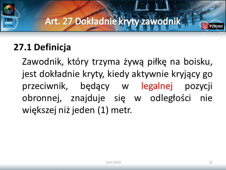 Art. 27 Dokładnie kryty zawodnik