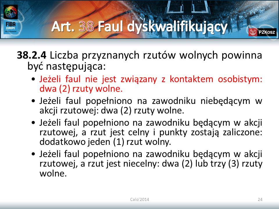 Art. 38 Faul dyskwalifikujący