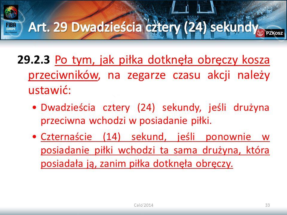 Art. 29 Dwadzieścia cztery (24) sekundy