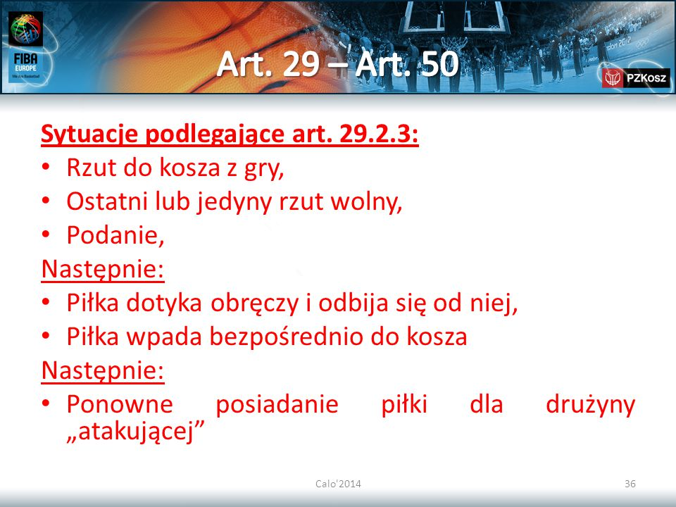 Art. 29 – Art. 50 Sytuacje podlegające art. 29.2.3: