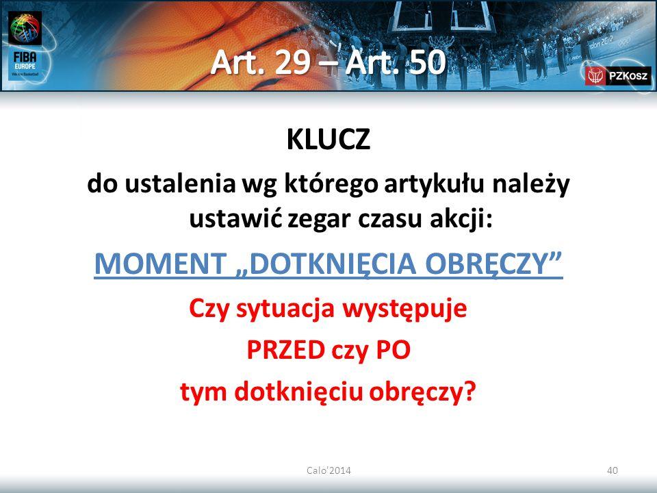"""Art. 29 – Art. 50 KLUCZ MOMENT """"DOTKNIĘCIA OBRĘCZY"""