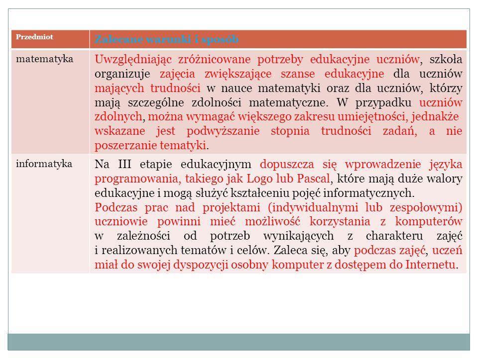 Przedmiot Zalecane warunki i sposób. matematyka.