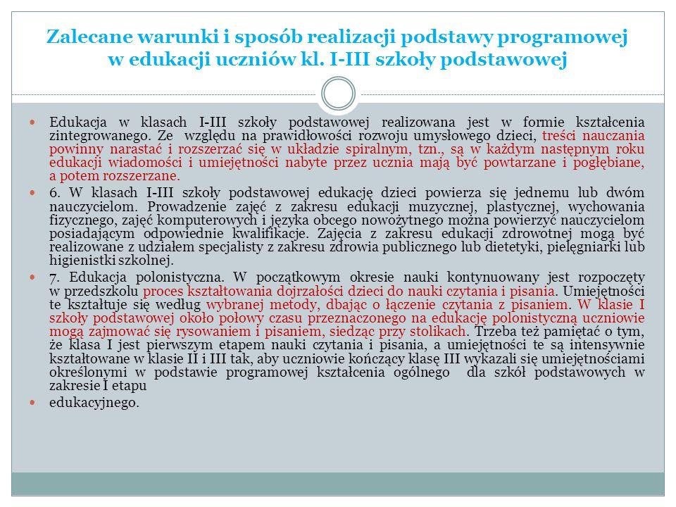 Zalecane warunki i sposób realizacji podstawy programowej w edukacji uczniów kl. I-III szkoły podstawowej