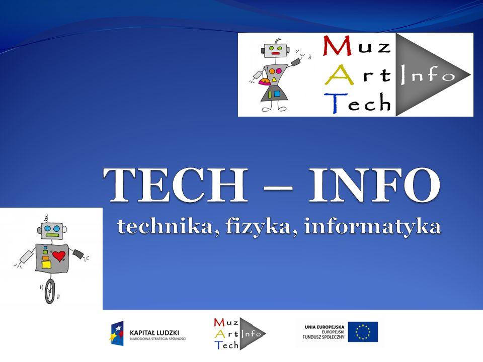 TECH – INFO technika, fizyka, informatyka