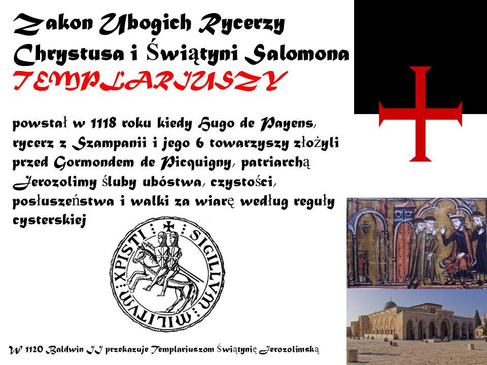 Zakon Ubogich Rycerzy Chrystusa i Świątyni Salomona TEMPLARIUSZY