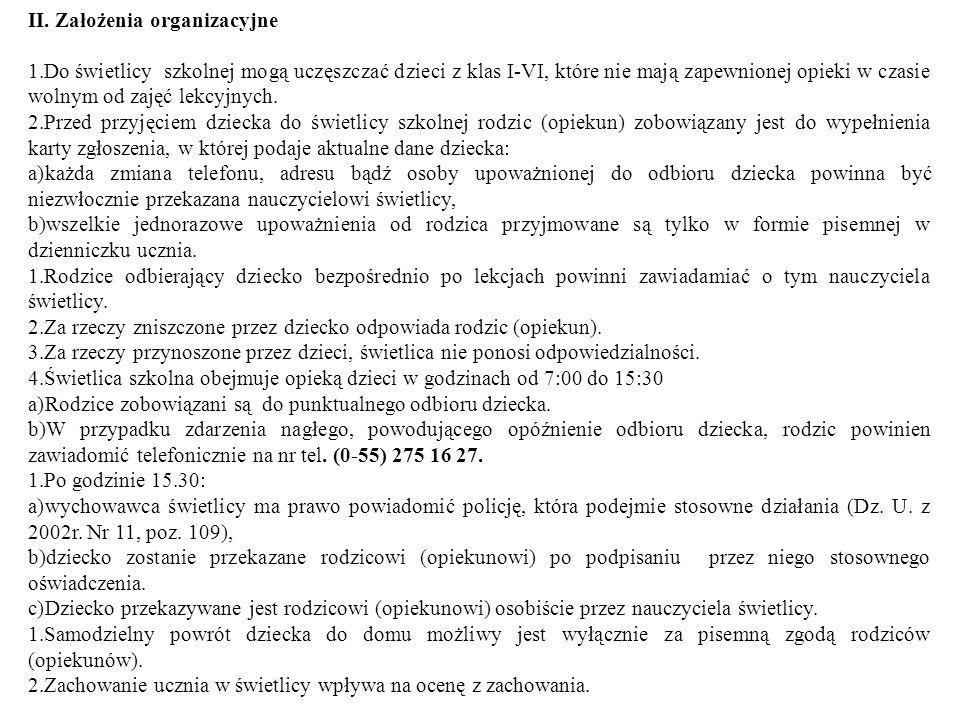 II. Założenia organizacyjne