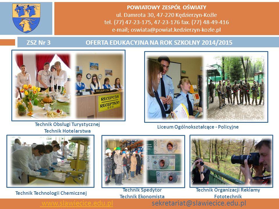 www.slawiecice.edu.pl sekretariat@slawiecice.edu.pl