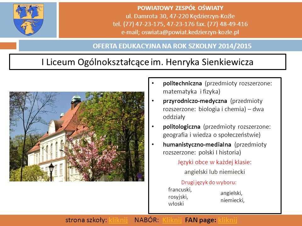 I Liceum Ogólnokształcące im. Henryka Sienkiewicza