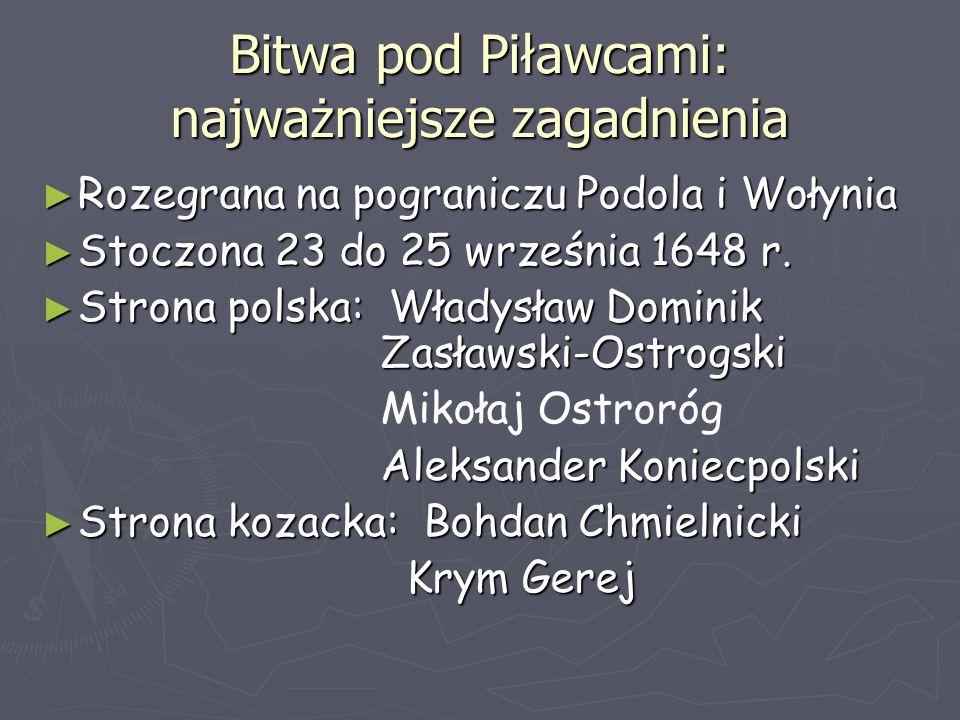 Bitwa pod Piławcami: najważniejsze zagadnienia