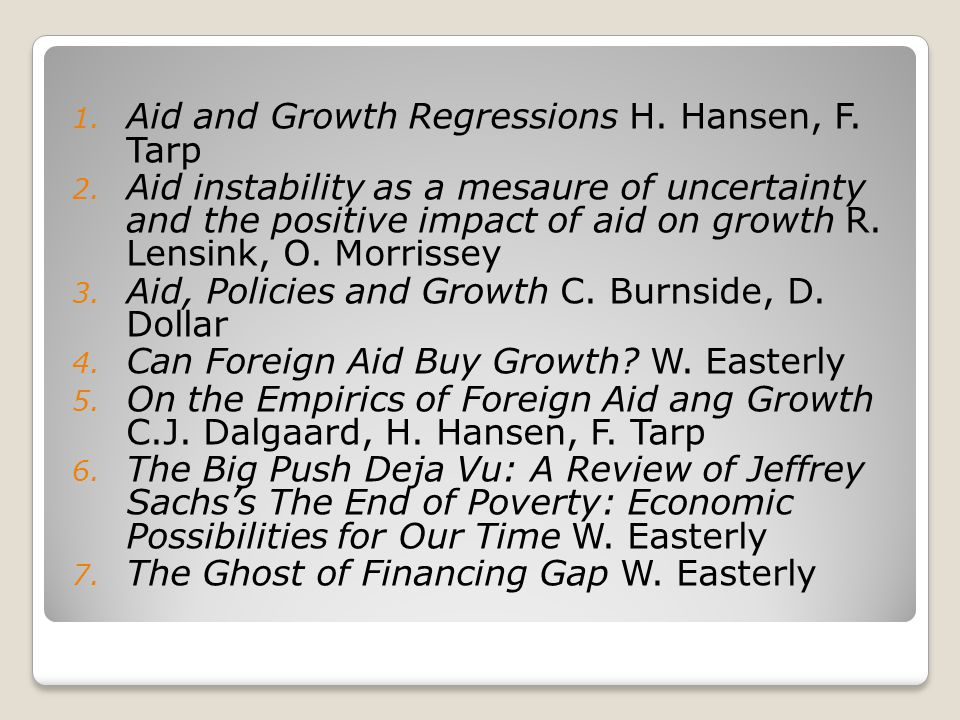 Aid and Growth Regressions H. Hansen, F. Tarp