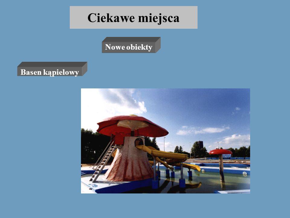 Ciekawe miejsca Nowe obiekty Basen kąpielowy