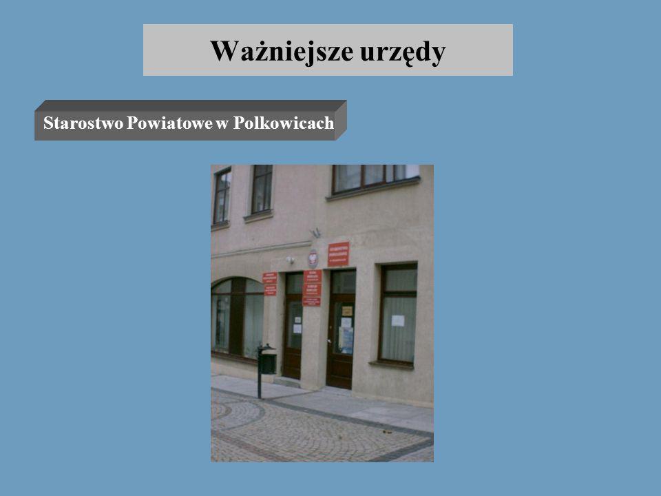 Ważniejsze urzędy Starostwo Powiatowe w Polkowicach