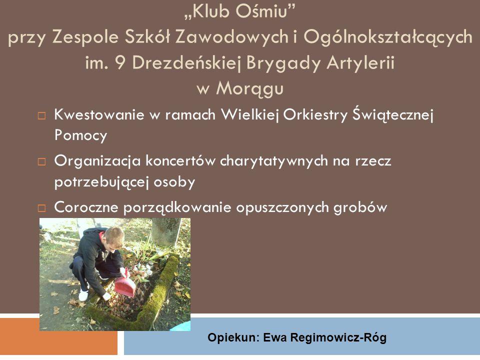 Opiekun: Ewa Regimowicz-Róg