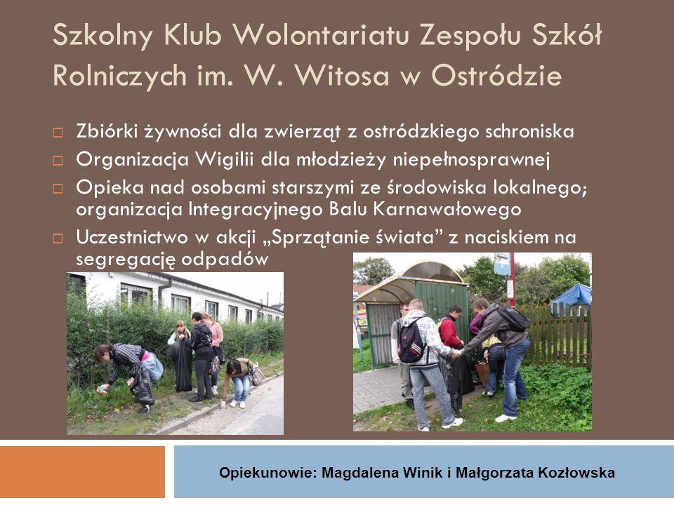 Opiekunowie: Magdalena Winik i Małgorzata Kozłowska