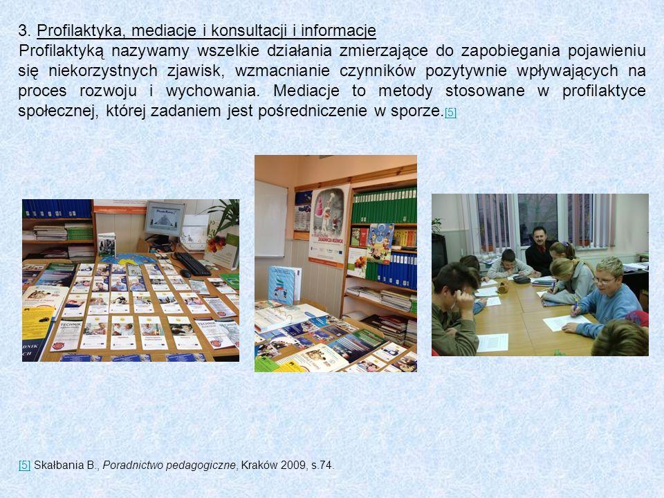 Profilaktyka, mediacje i konsultacji i informacje