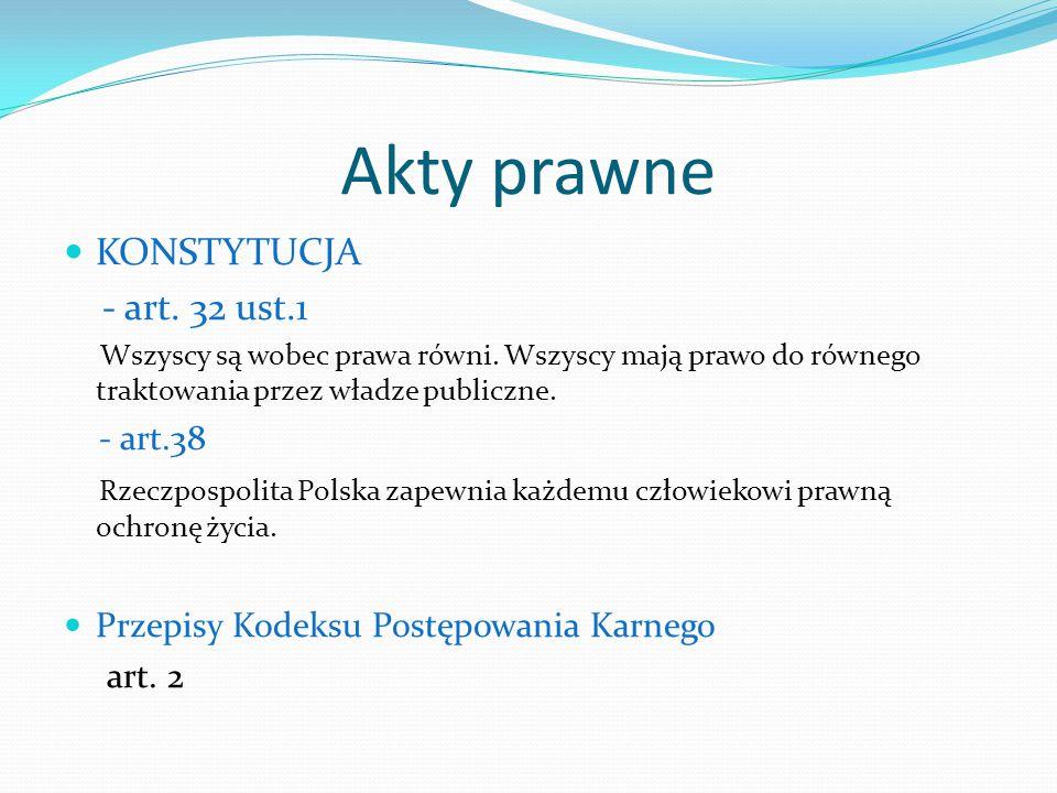 Akty prawne KONSTYTUCJA - art. 32 ust.1 - art.38