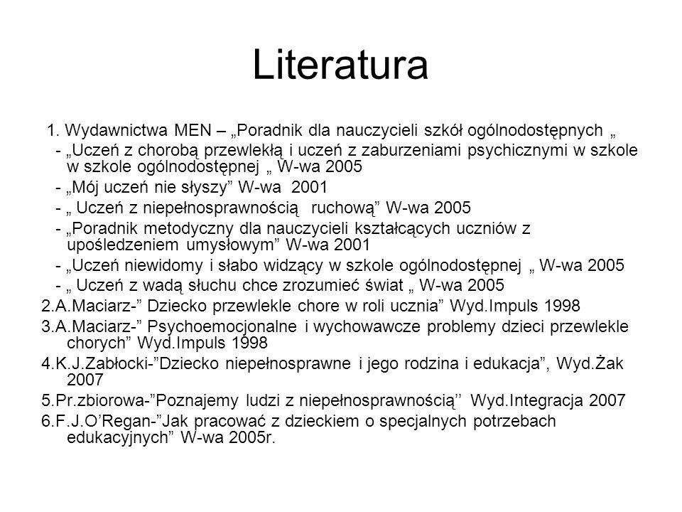 """Literatura 1. Wydawnictwa MEN – """"Poradnik dla nauczycieli szkół ogólnodostępnych """""""