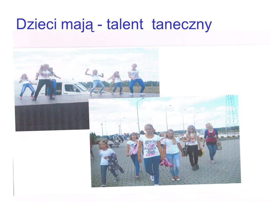Dzieci mają - talent taneczny