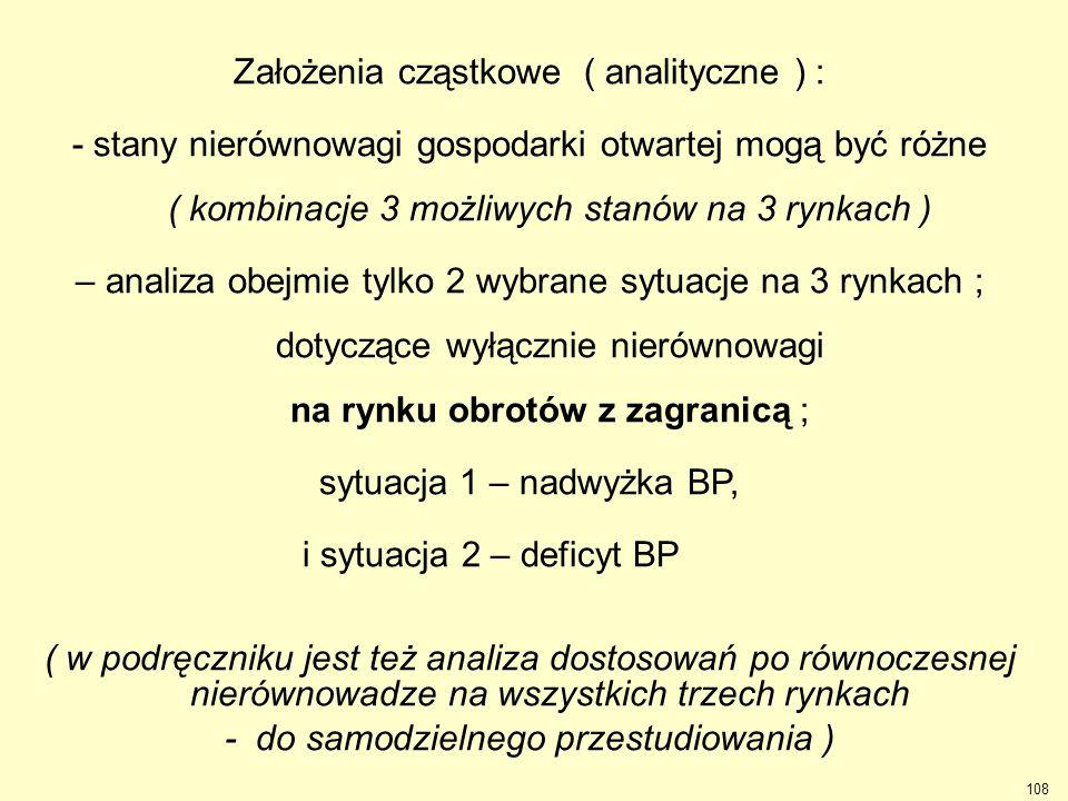 Założenia cząstkowe ( analityczne ) :