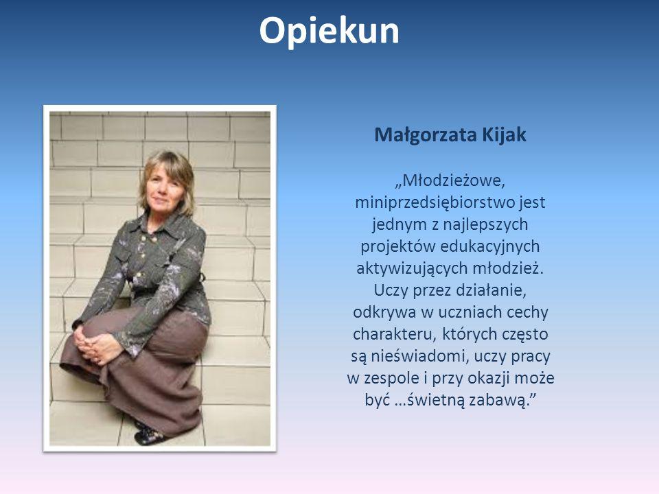 Opiekun Małgorzata Kijak