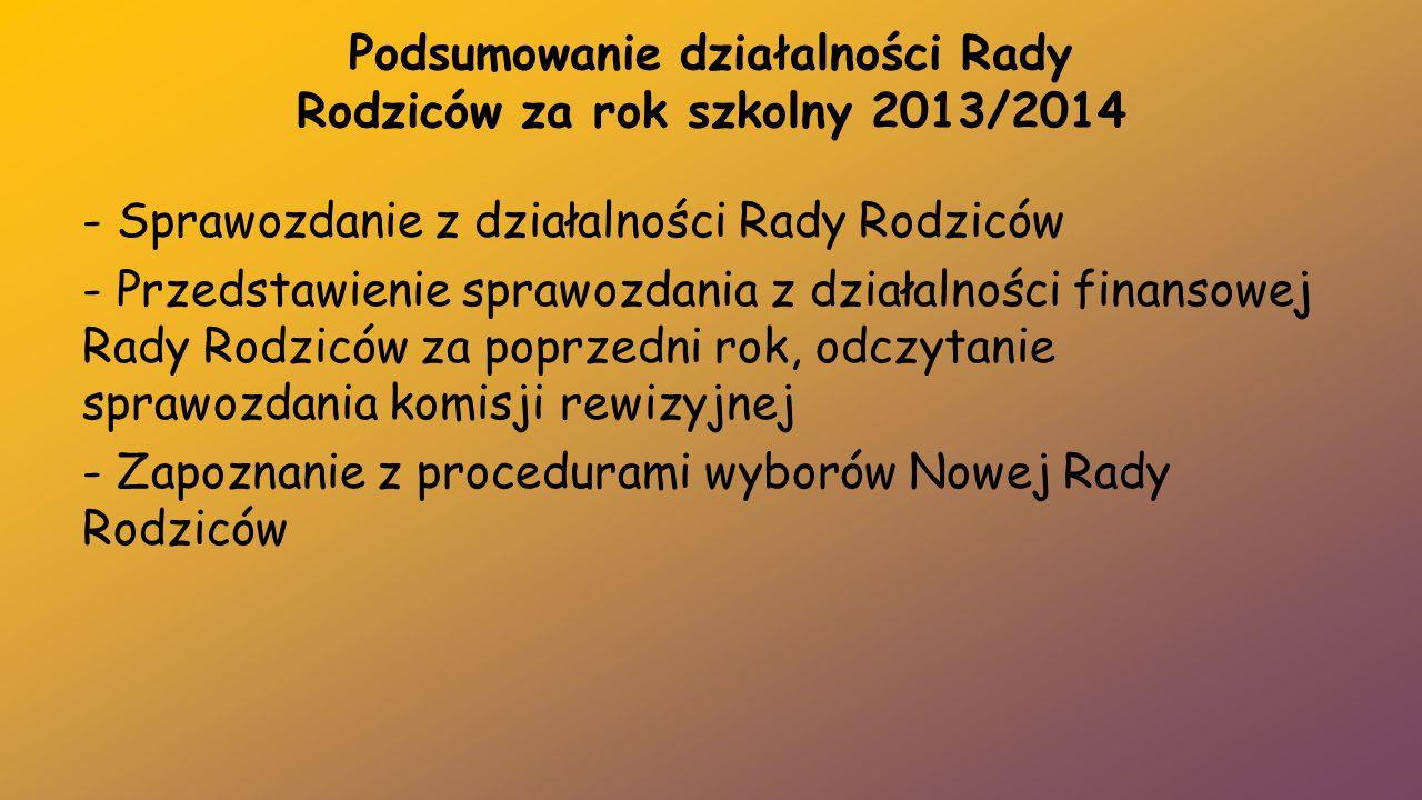 Podsumowanie działalności Rady Rodziców za rok szkolny 2013/2014