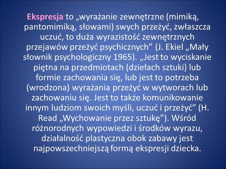"""Ekspresja to """"wyrażanie zewnętrzne (mimiką, pantomimiką, słowami) swych przeżyć, zwłaszcza uczuć, to duża wyrazistość zewnętrznych przejawów przeżyć psychicznych (J."""