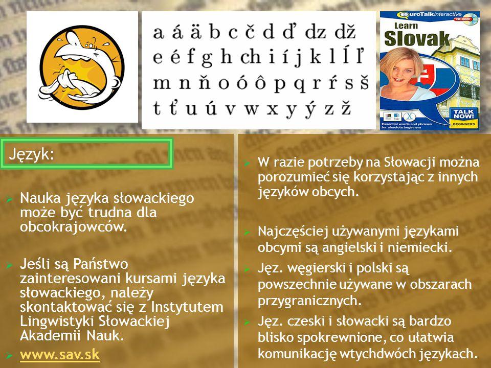 Język: Nauka języka słowackiego może być trudna dla obcokrajowców.