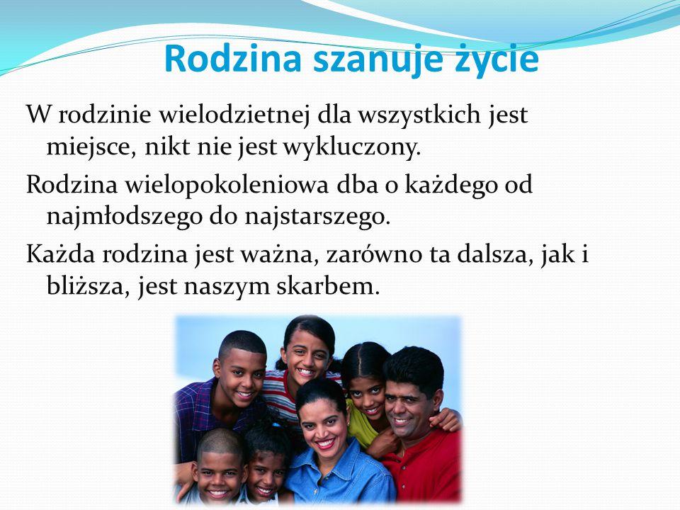 Rodzina szanuje życie