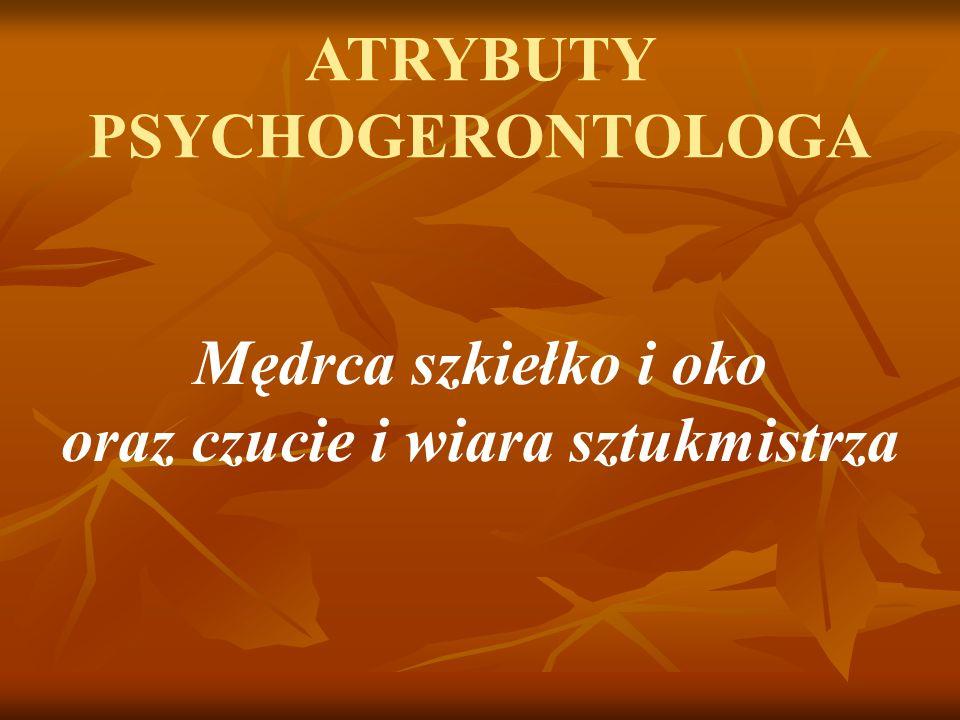 ATRYBUTY PSYCHOGERONTOLOGA