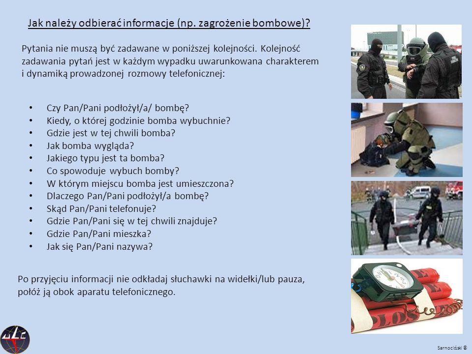 Jak należy odbierać informacje (np. zagrożenie bombowe)