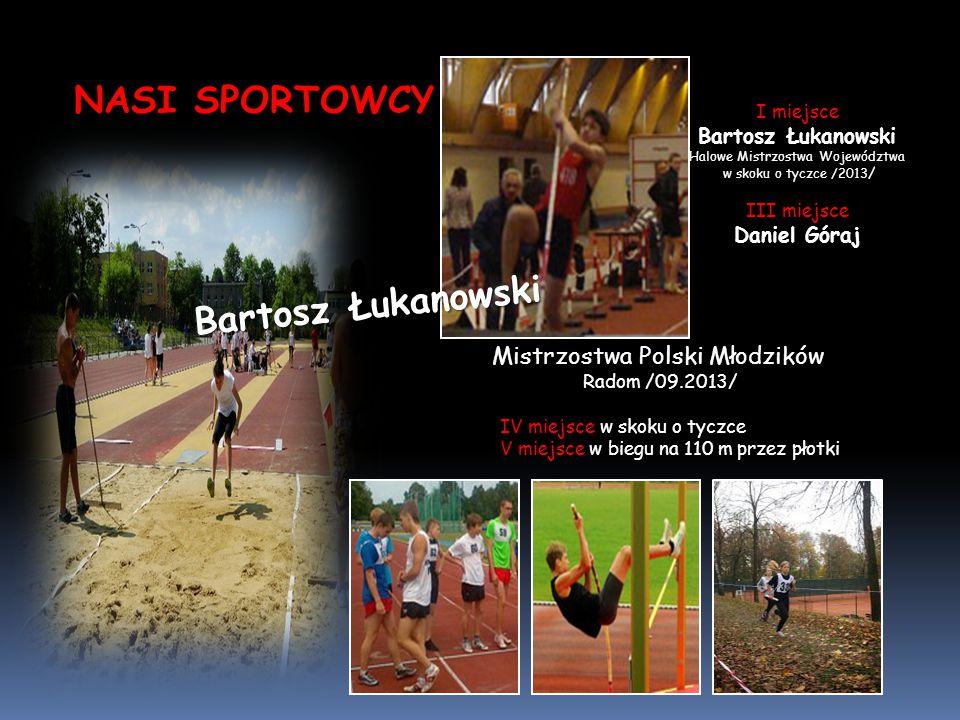 NASI SPORTOWCY Bartosz Łukanowski Mistrzostwa Polski Młodzików
