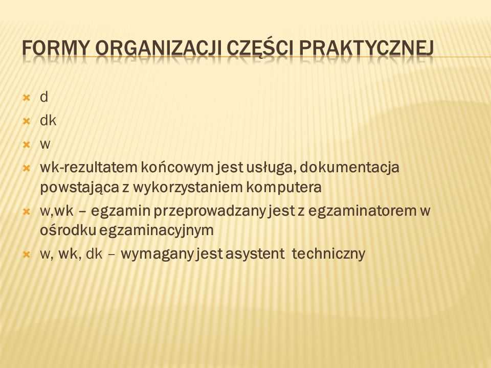 Formy organizacji części praktycznej