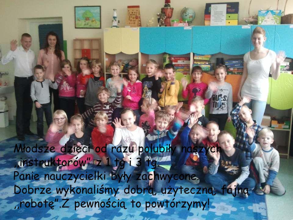 Młodsze dzieci od razu polubiły naszych ,,instruktorów z 1 tg i 3 tg.