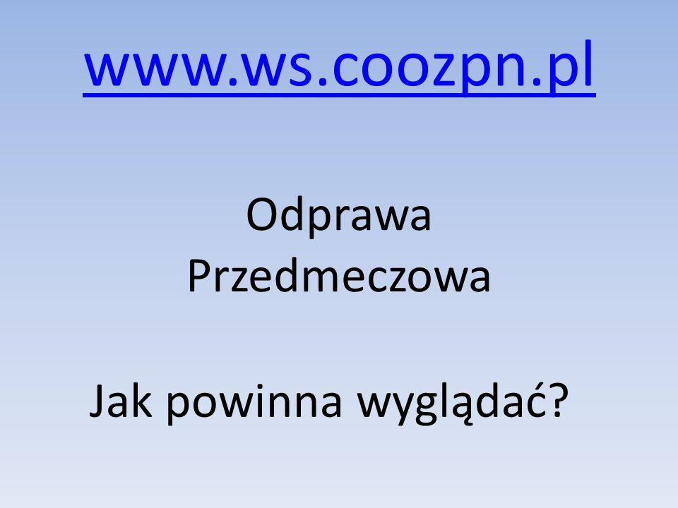 www.ws.coozpn.pl Odprawa Przedmeczowa Jak powinna wyglądać