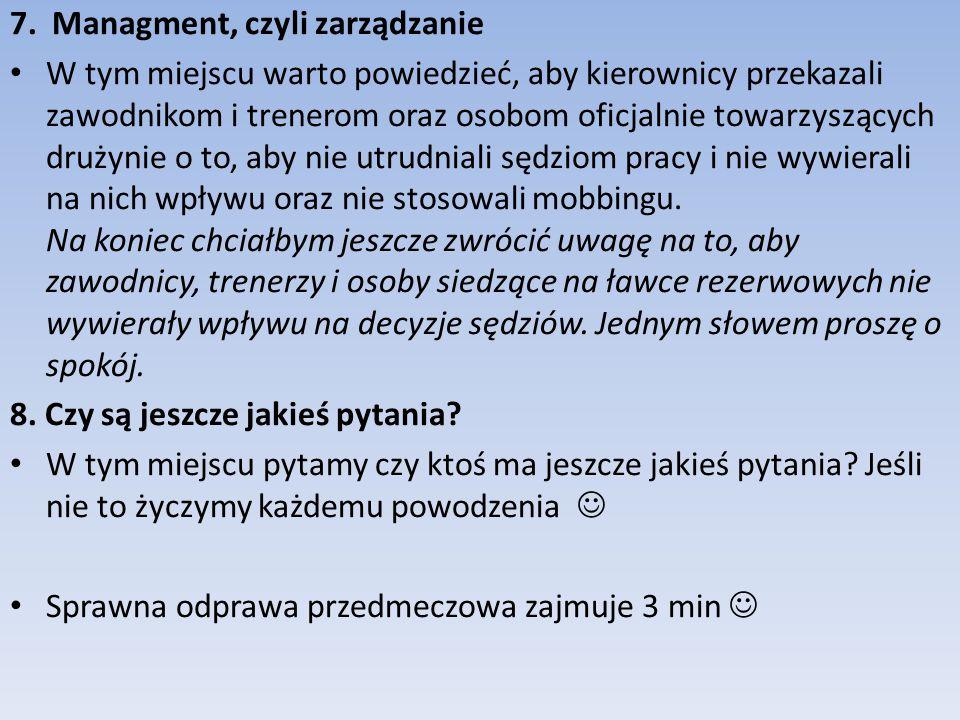 7. Managment, czyli zarządzanie
