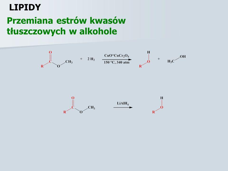 LIPIDY Przemiana estrów kwasów tłuszczowych w alkohole