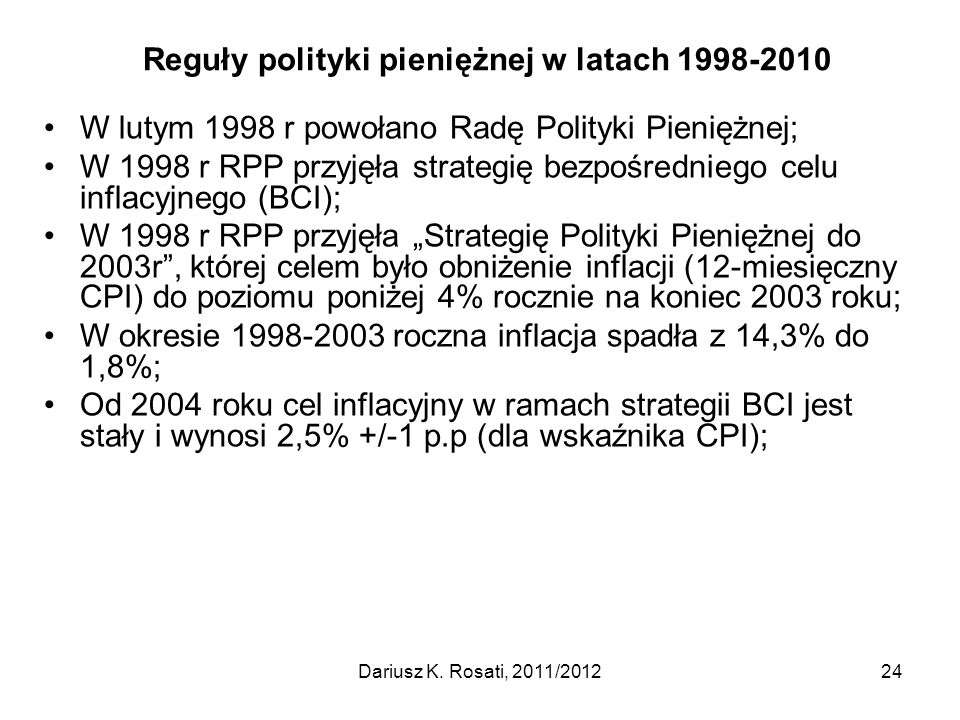Reguły polityki pieniężnej w latach 1998-2010