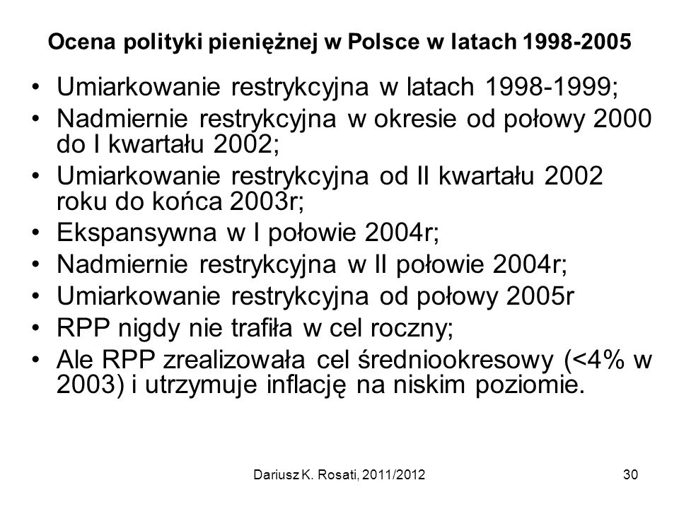 Ocena polityki pieniężnej w Polsce w latach 1998-2005