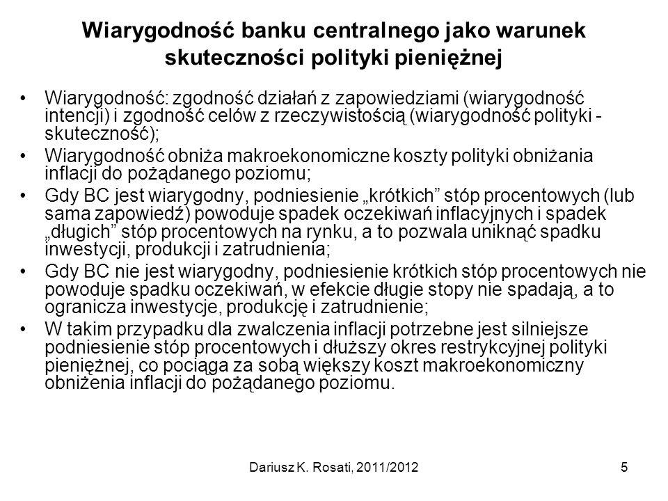 Wiarygodność banku centralnego jako warunek skuteczności polityki pieniężnej