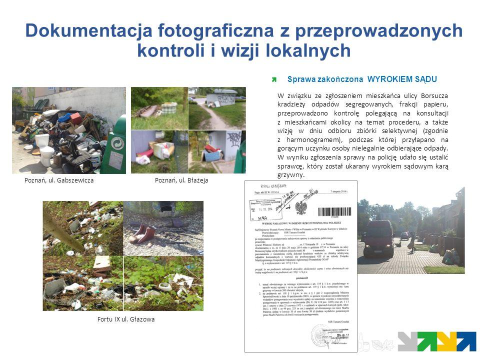 Dokumentacja fotograficzna z przeprowadzonych kontroli i wizji lokalnych