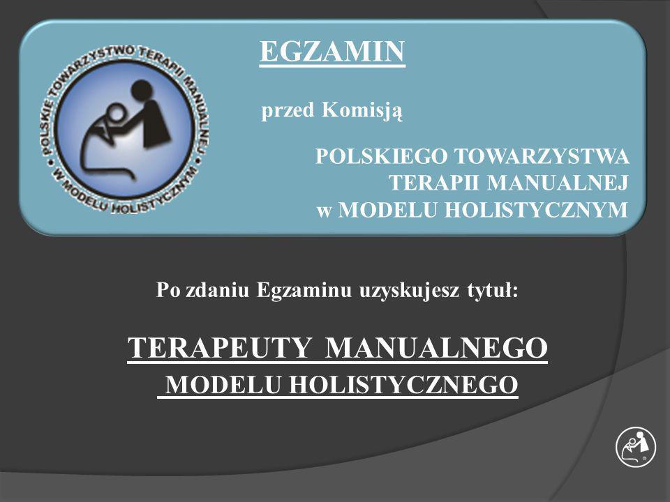 EGZAMIN TERAPEUTY MANUALNEGO MODELU HOLISTYCZNEGO
