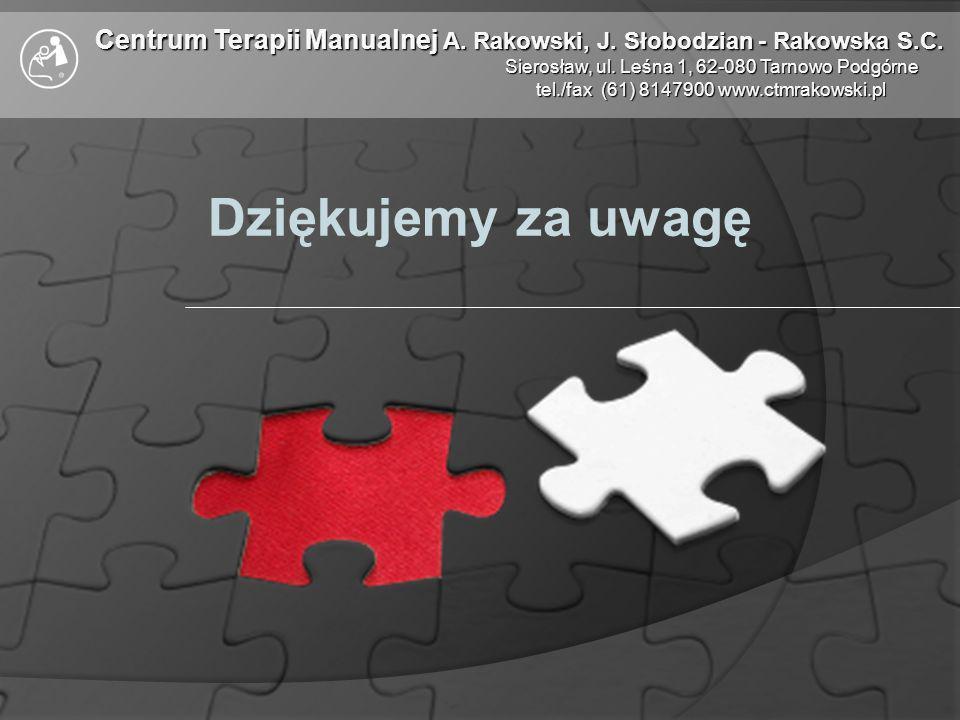 Centrum Terapii Manualnej A. Rakowski, J. Słobodzian - Rakowska S.C.