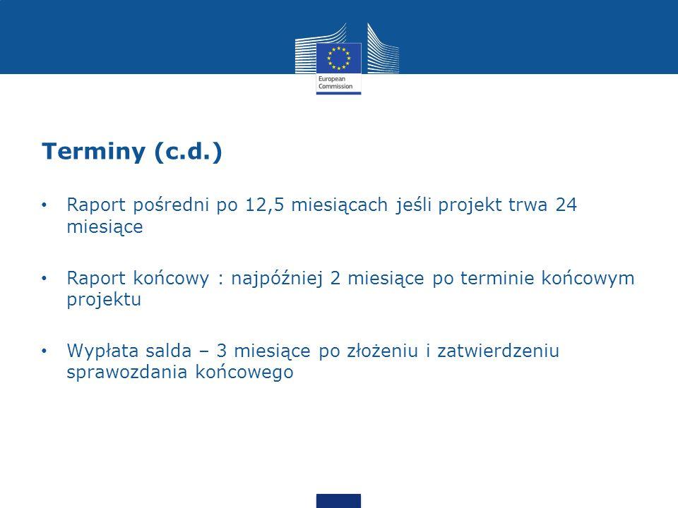 Terminy (c.d.) Raport pośredni po 12,5 miesiącach jeśli projekt trwa 24 miesiące.
