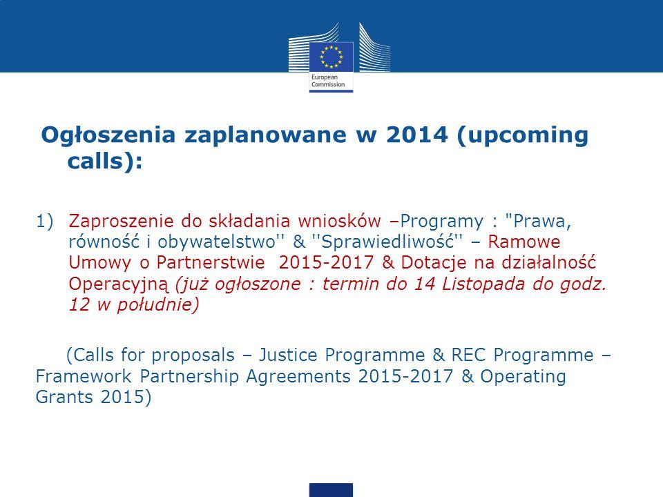 Ogłoszenia zaplanowane w 2014 (upcoming calls):